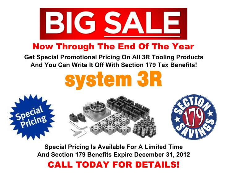 Special Pricing On System 3R Tooling & You Can Write It Off!
