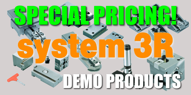 Special Pricing - System 3R Demo Products
