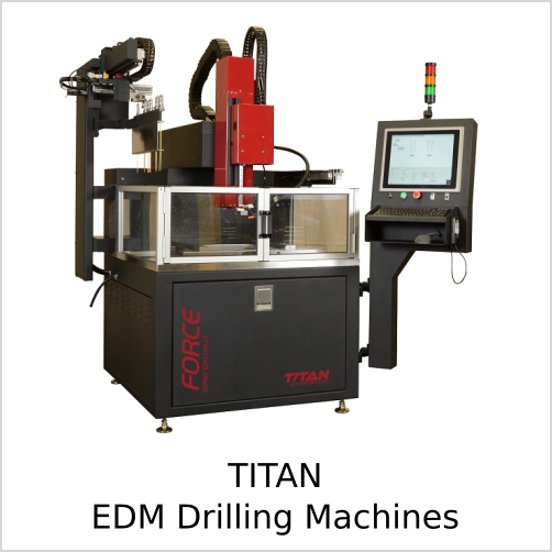 TITAN EDM Drilling Machines